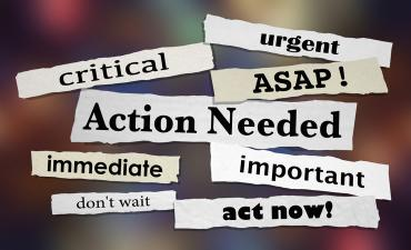 Action needed, urgent, important, ASAP, act now on paper strips © iQoncept - shutterstock